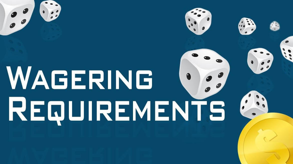 Tips to Beat the Wager Requirements
