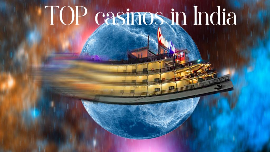 TOP casinos in India